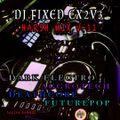 Harsh Mix V-11 by DJ FIXED EX2V3