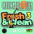 Unity Sound - Dancehall Ting 22 - Fresh & Clean Pt3 Mix - Clean Edit - 2021