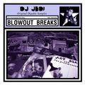 Blowout Breaks