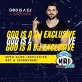 GOD IS A DJ RADIOSHOW AT MAD RADIO 106,2 | Episode #3 w/ALOK (interview & set)
