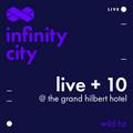 Infinity City Live + 10 - Wild Hz