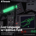 Lost Language w/ Optimus Funk - 7-Nov-20