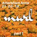 Amersham Arms - 21.03.19 - Part 1