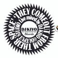 Dj Kiyo - They Comeout From Their Space