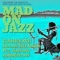 MADONJAZZ CLASSICS: Summer Jazz Sounds pt2