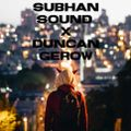 Subhan IIIVXIX feat. Guest Mix by Duncan Gerow