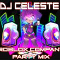 ROBLOX COMPANY PARTY MIX - DJ CELESTE spins GAMER INSPIRED MUSIC