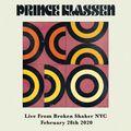 Prince Klassen - Live From Broken Shaker NYC 2.28.20