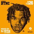 Weekly BTNC#126 Mixed by DJ Mitch a.k.a.Rocksta