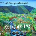 Gotas de Luz Capítulo 2: Ay Nicaragua Nicaragüita (Daunes-Heffes)
