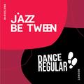 Dance Regular X JazzBetween Barcelona LIVE: EVM 128, JAMES RUDIE, CENGIZ.