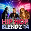 Hip Hop Blendz #14(R&B Mashups Pt.2)