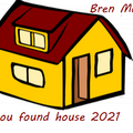 You found house 2021
