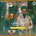 BE HEALTHY the veggie mixtape by Blues Party sound & Le Tricycle