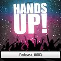 Hands Up Podcast #003