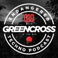 Episode 010 with Greencross in the mix