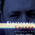Electronic Lounge Guest Mix #3