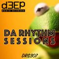 Da Rhythm Sessions 13th April 2021 (DRS307)