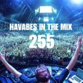 Havabes In The Mix - Episode 255