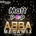 ABBA MEGAMIX - Matt Pop Remixes (15 tracks)