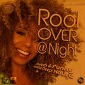 Radio-Show Rõõl Over @ Night - JammFM - 2019-05-04 - Let's Freak & Be Funky