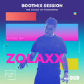 Bootmix Sessions live #39 Hosted by ZolaxX