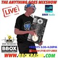 THE ANYTHING GOES MIXSHOW 6/29/18