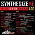 Synthesize Me #420 - 130621 - hour 1+2