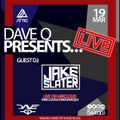 Dave Q Presents... LIVE with Jake Slater - 19th March 2021