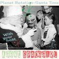 Santa Time on Planet Rotation