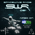 SPACEWAVE RADIO 021 (AIRED ON MIX93FM)