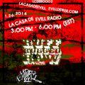 La casa de Evill radio show #2 | Ruff,Rugged & Raw | 1.26.2014