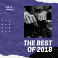 THE BEST OF 2018 | MA LA MUSICA
