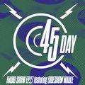 45 Day Radio Show Ep.27 feat Sideshow Maule