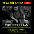 From The Annex #94 with The Librarian