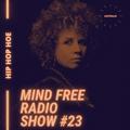 MindFree Radio Show #23 Guest Mix HIPHOPHOE (Australia)