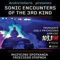 SONIC ENCOUNTERS OF THE 3rd KIND | Week 11 | 4.29.21 | 103.1 FM Chicago