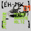 (ÉH-MX_01) Splatter: Mutant Narrative vol. 1-2