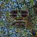 Neptune's Selector : Beautiful Like You