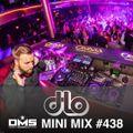 DMS MINI MIX WEEK #438 DJ D-LO