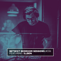 illben - BETWIXT Bedroom Sessions #036