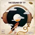 The Sound Of '77