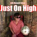 Just On High Vol. 2