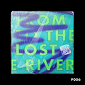 FROM LOST TO THE RIVER... 006 - HUGO LOPEZ