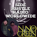 Side HustleRadio Worldwide 6-6-21 (Nino Green )