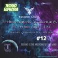 Techno Angel Awakenings #12 : Techno Connection : Techno Euphoria (16.09.21)