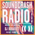 Soundcrash Radio Show - Episode 21 - Feb 2015 - DJ Bobafatt