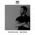 INVADE SESSION EP41 - MAVVWA