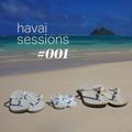 Havai Sessions #001