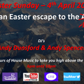 Easter Escape to the Andes (part 2) - Sunday 4th April 2021